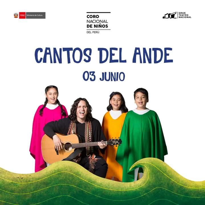 Gran Teatro Nacional, 3 de Junio 2018 - Cantos del Ande 4ta Edición