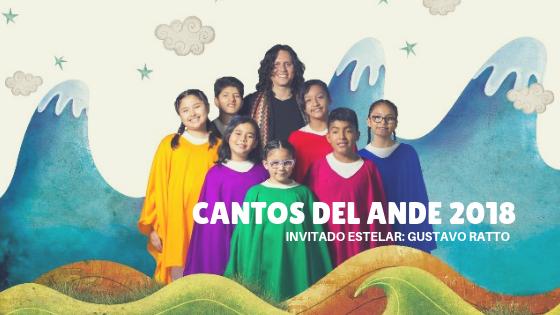Cantos del Ande 2018, invitado estelar Gustavo Ratto